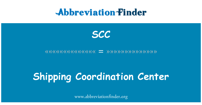 SCC: Shipping Coordination Center