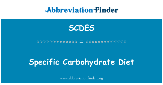 SCDES: Specific Carbohydrate Diet