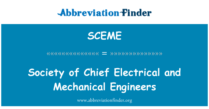 SCEME: Society of Chief Electrical and Mechanical Engineers