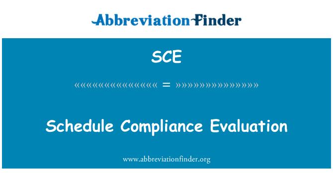 SCE: Schedule Compliance Evaluation