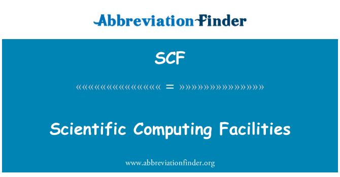 SCF: Scientific Computing Facilities