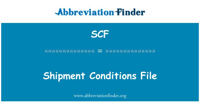 SCF: Shipment Conditions File