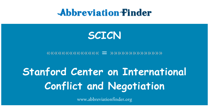 SCICN: Stanford Center on International Conflict and Negotiation
