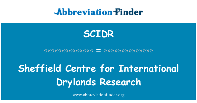 SCIDR: Sheffield Centre for International Drylands Research