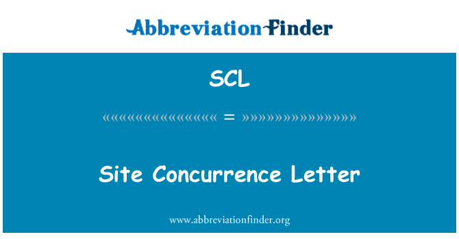 SCL: Site Concurrence Letter