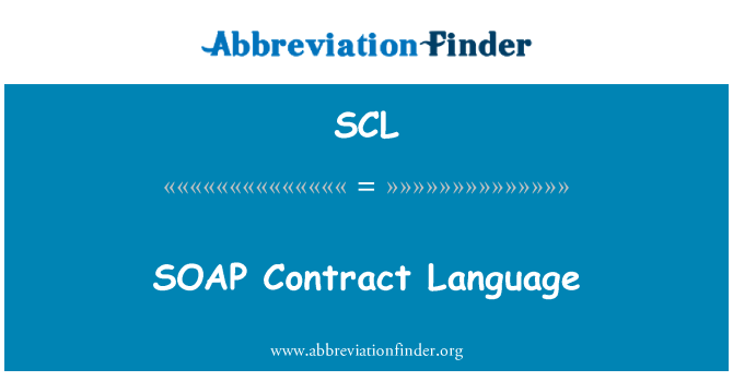 SCL: SOAP Contract Language