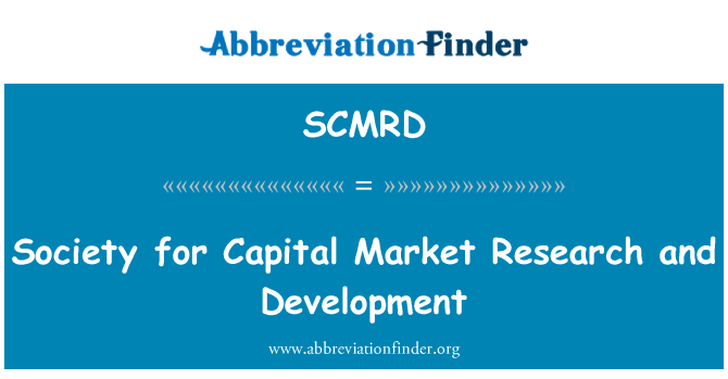 SCMRD: Society for Capital Market Research and Development