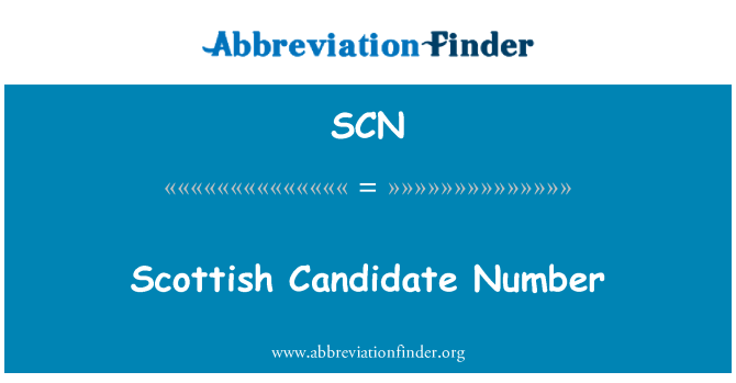 SCN: Scottish Candidate Number