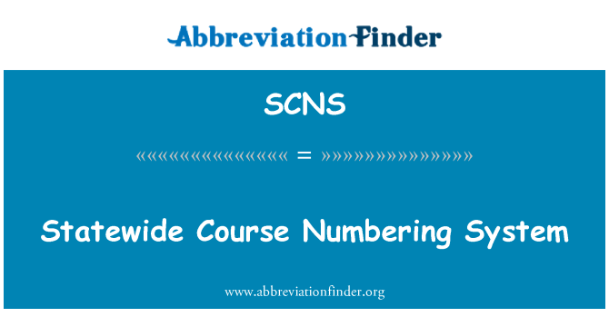 SCNS: Statewide Course Numbering System