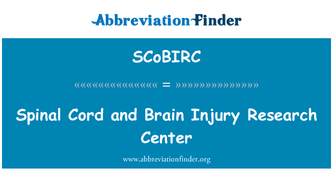 SCoBIRC: Spinal Cord and Brain Injury Research Center