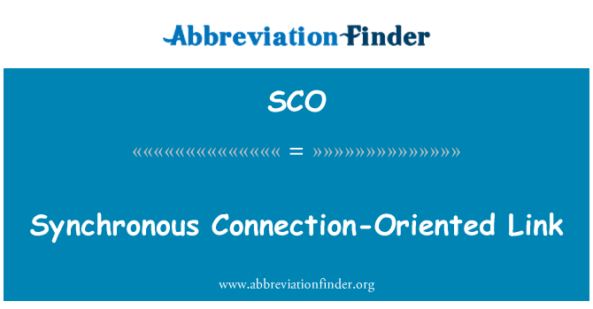 SCO: Synchronous Connection-Oriented Link