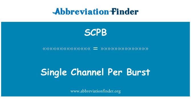 SCPB: Single Channel Per Burst