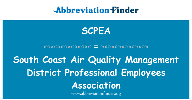 SCPEA: South Coast Air Quality Management District Professional Employees Association