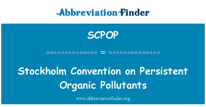 SCPOP: Stockholm Convention on Persistent Organic Pollutants