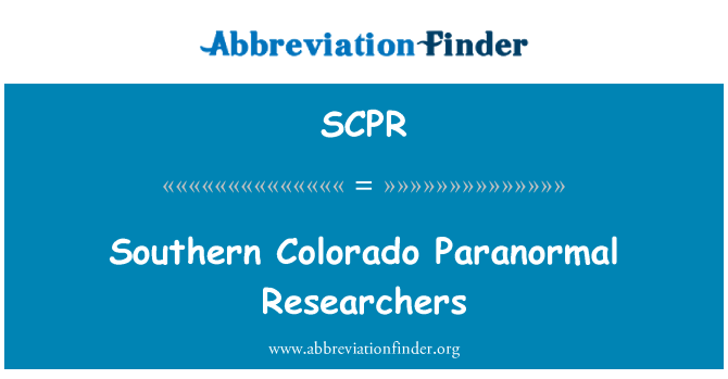 SCPR: Southern Colorado Paranormal Researchers
