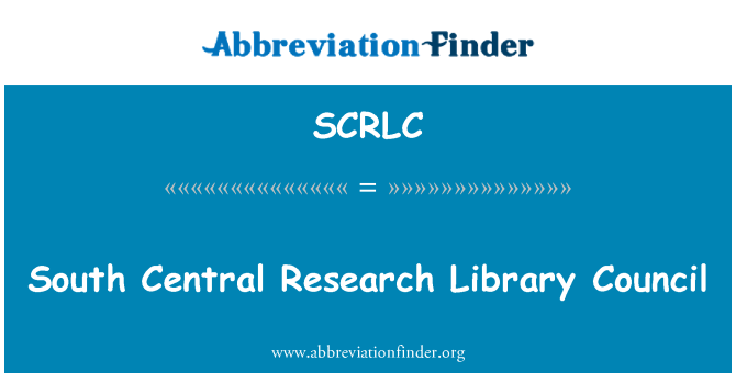SCRLC: South Central Research Library Council