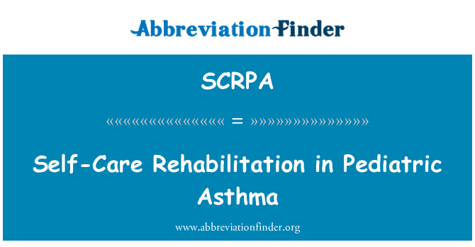 SCRPA: Self-Care Rehabilitation in Pediatric Asthma