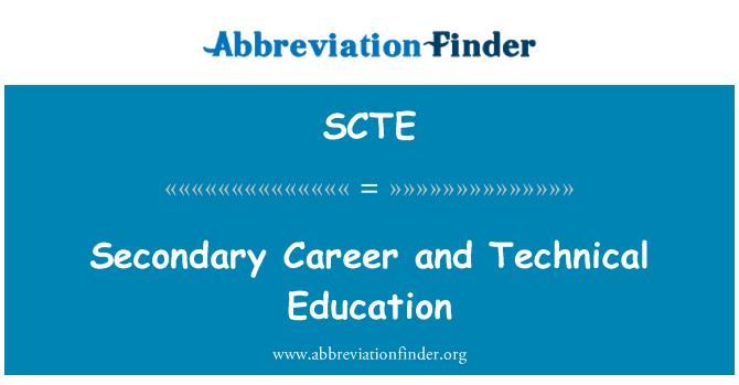 SCTE: Carrière secondaire et l'enseignement technique