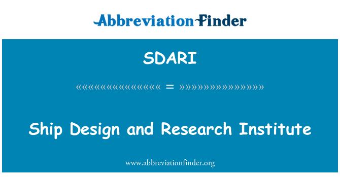 SDARI: Ship Design and Research Institute