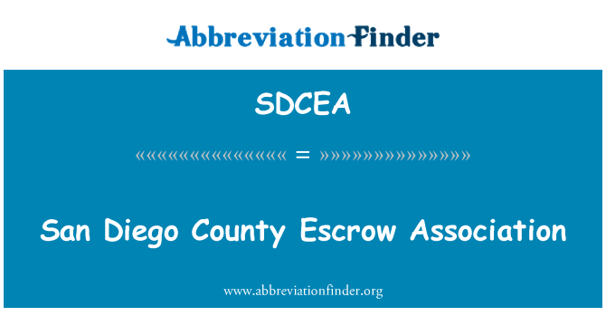SDCEA: San Diego County Escrow Association