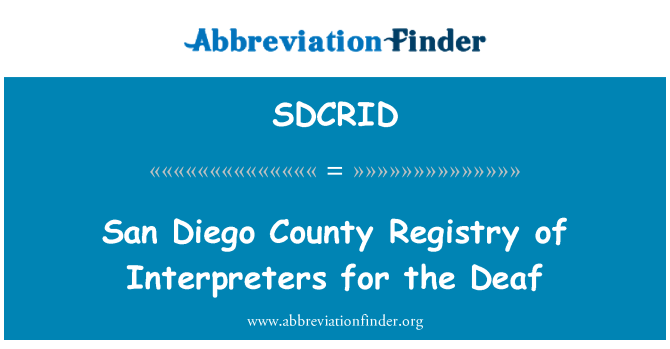 SDCRID: San Diego County Registry of Interpreters for the Deaf