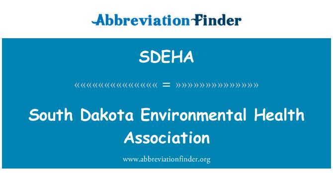 SDEHA: South Dakota Environmental Health Association