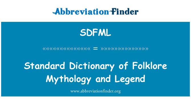 SDFML: 标准字典的民间传说神话和传说