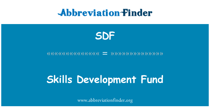 SDF: Skills Development Fund