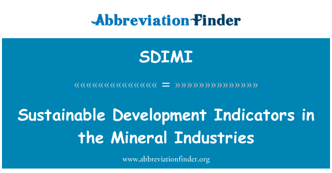SDIMI: Sustainable Development Indicators in the Mineral Industries