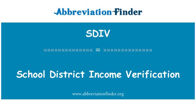 SDIV: School District Income Verification