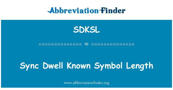 SDKSL: Sync Dwell Known Symbol Length