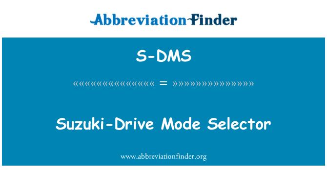 S-DMS: Suzuki-Drive Mode Selector
