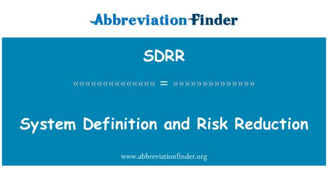 SDRR: Sistem tanımı ve Risk azaltma
