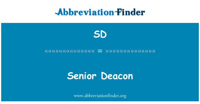 SD: Senior Deacon