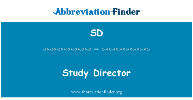 SD: Study Director