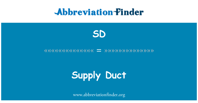 SD: Supply Duct