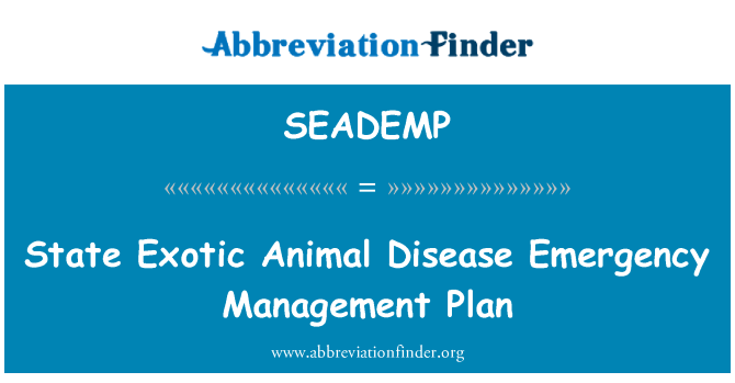 SEADEMP: State Exotic Animal Disease Emergency Management Plan