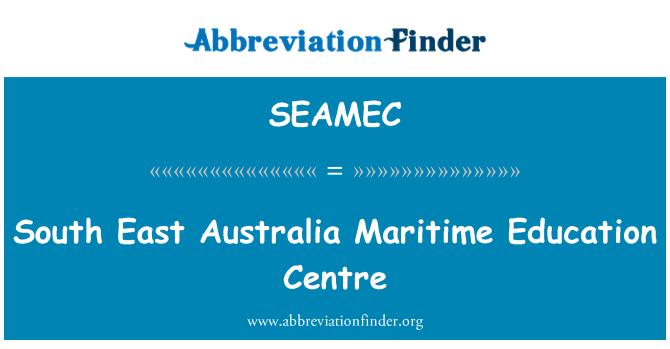SEAMEC: South East Australia Maritime Education Centre