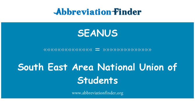SEANUS: South East Area National Union of Students