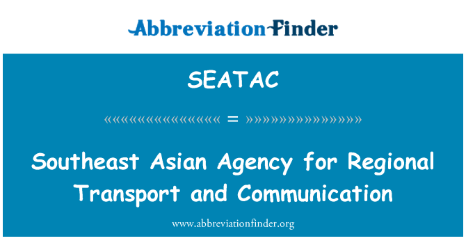 SEATAC: Southeast Asian Agency for Regional Transport and Communication