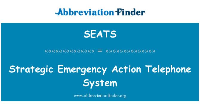 SEATS: Stratejik acil durum telefon sistemi