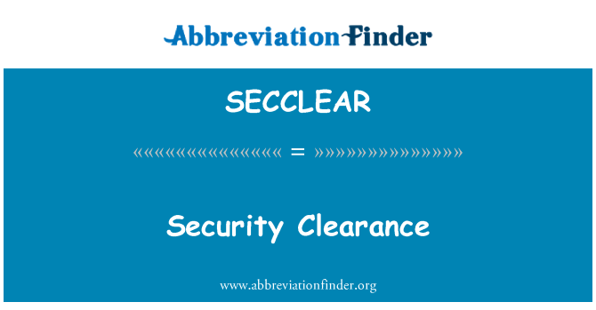 SECCLEAR: Security Clearance