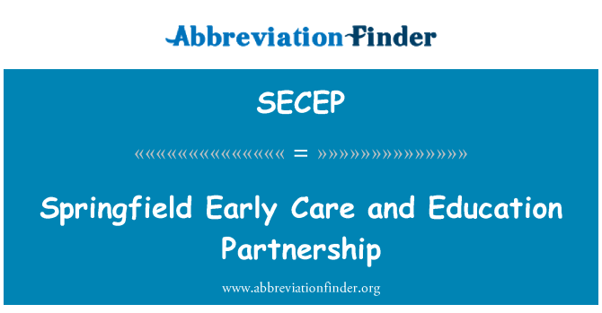 SECEP: Springfield Early Care and Education Partnership