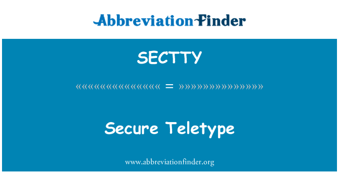 SECTTY: Secure Teletype