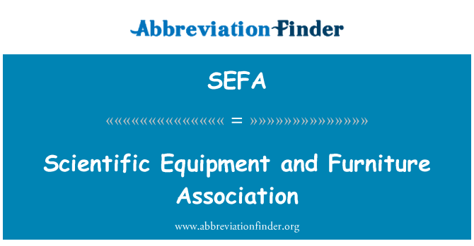 SEFA: Scientific Equipment and Furniture Association