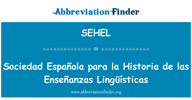 SEHEL: Sociedad Española para la Historia de las Enseñanzas Lingüísticas