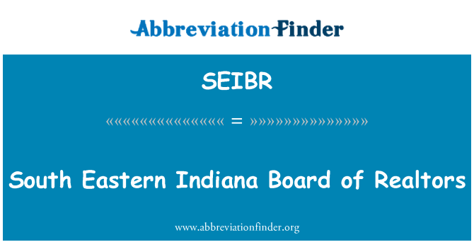 SEIBR: South Eastern Indiana Board of Realtors