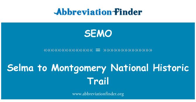 SEMO: Selma to Montgomery National Historic Trail