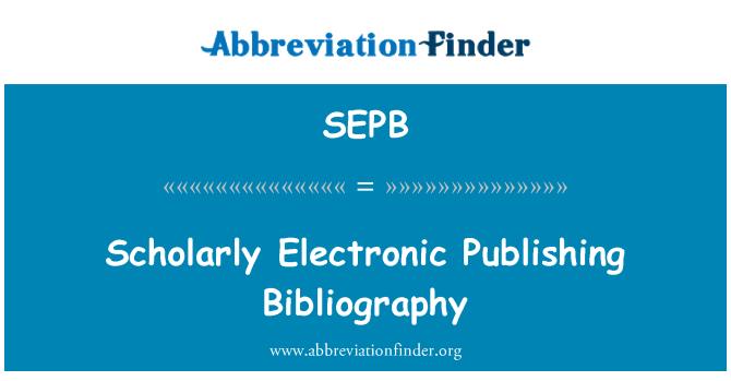 SEPB: Akadeemiline elektronkirjastamise bibliograafia