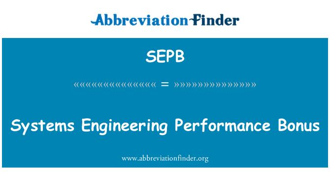 SEPB: Sistem performans bonusu Mühendisliği